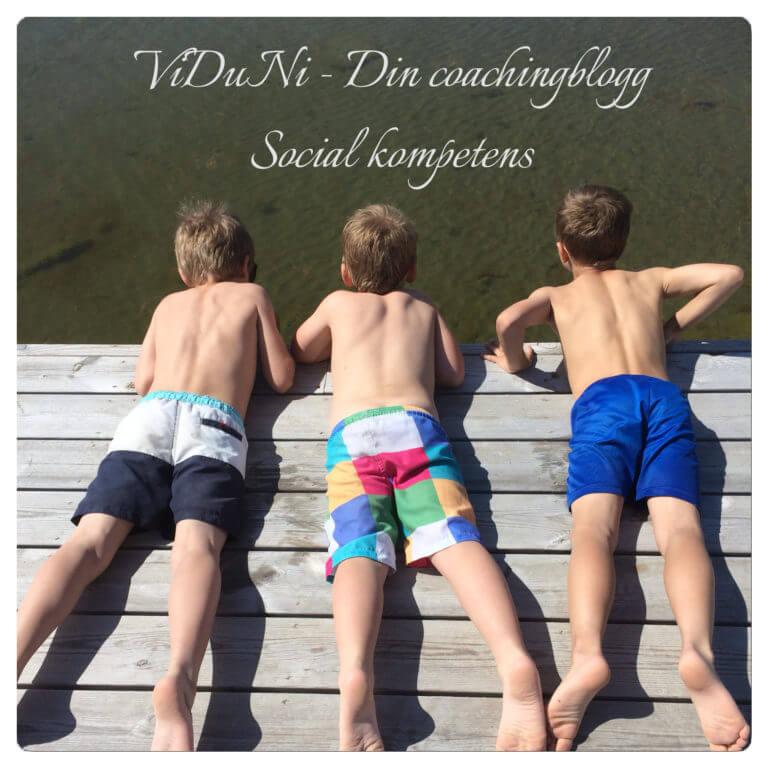 Social kompetens, övas på från tidig ålder.